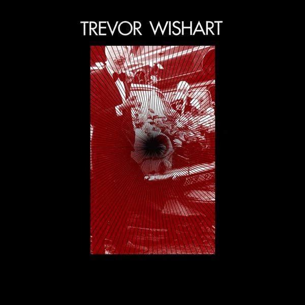 Trevor Wishart - Fanfare & Contrapunctus / Imago