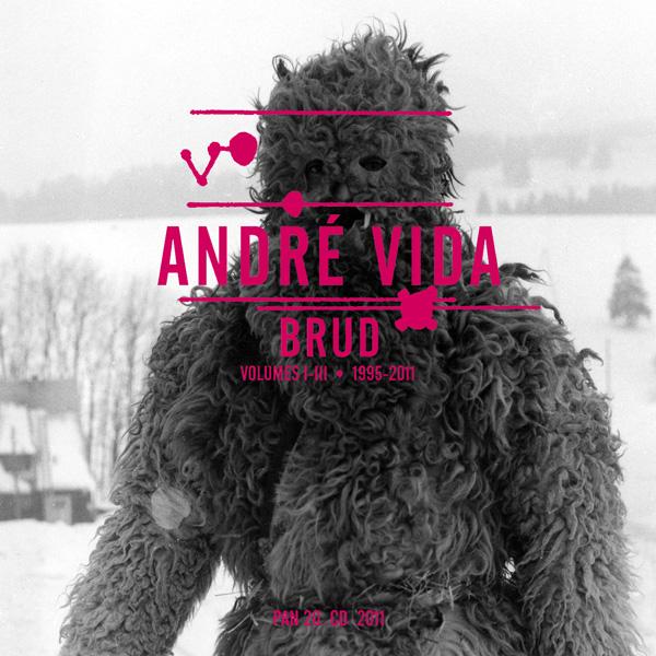 Andre Vida - Brud: Volumes I-III