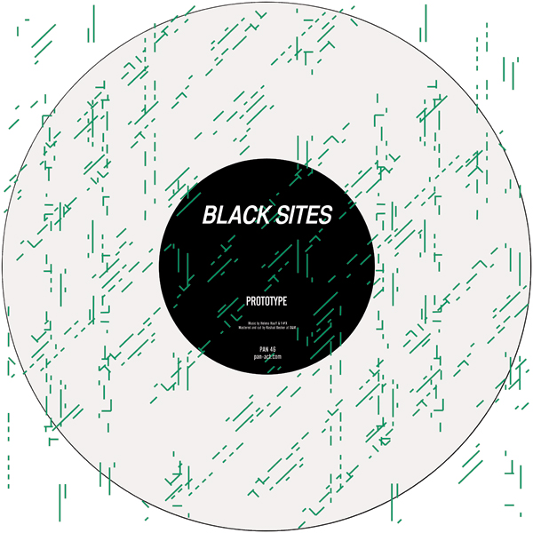 Black Sites (Helena Hauff & F#X) - Prototype
