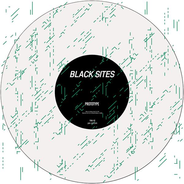 Black Sites (Helena Hauff & F#X) - Prototype